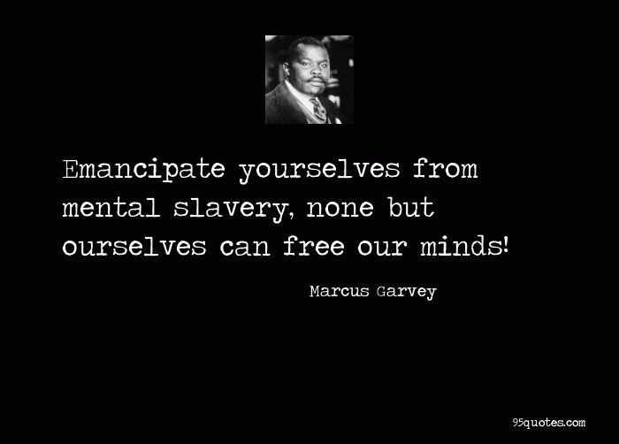 Quote By Harlem Renaissance Leader Marcus Garvey