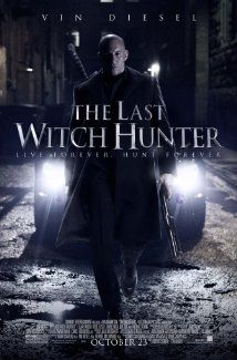The Last Witch Hunter (2015) Poster