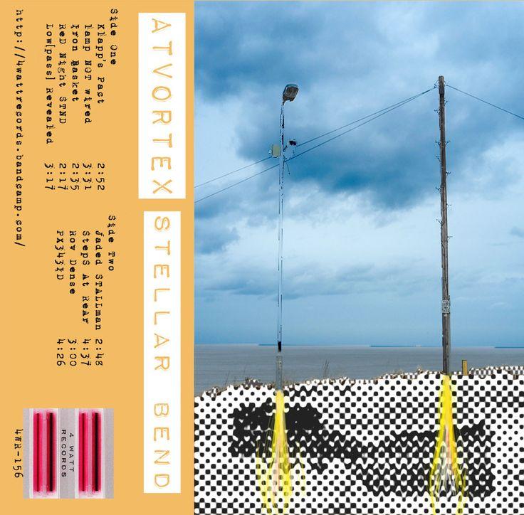 Stellar Bend by AtVortex from  4 WATT Records - cassette - avant garde / musique concrete / saxophone