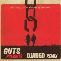 Django RMX by GUTS on SoundCloud