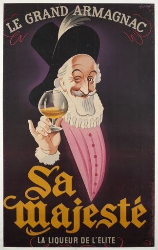 """Le Grand Armagnac """"Sa Majesté"""", la liqueur de l'élite - 1945 - (Paul Farago) -"""