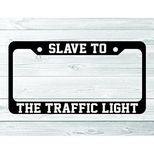 Slave to the Traffic Light Phish Funny License Plate Frame (plastic)