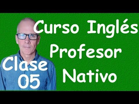 Curso de Ingles para principiantes (A1 CEF) clase 04 - YouTube