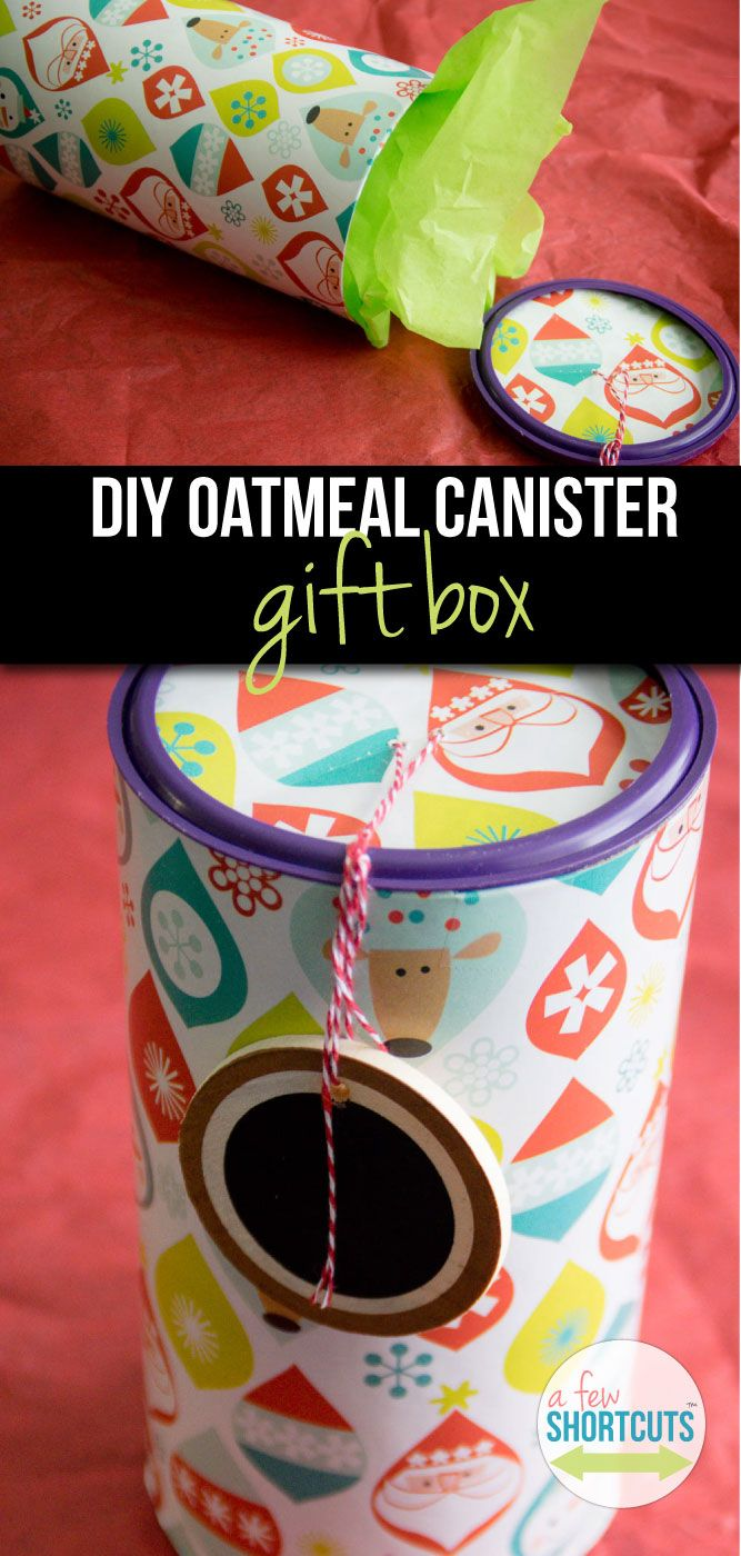 Recycle and Reuse those Oatmeal Canisters and turn them into these adorable DIY Gift Boxes that are perfect for giving Christmas cookies and so much more in!