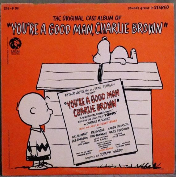 You're A Good Man Charlie Brown The Original Cast by DorenesXXOO