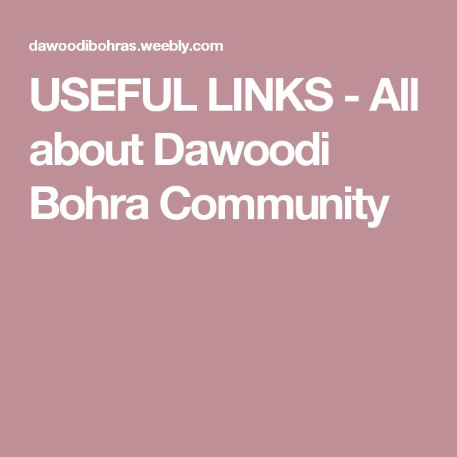 USEFUL LINKS - All about Dawoodi Bohra Community