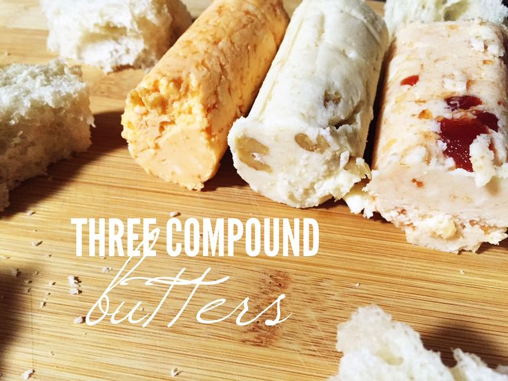 Three Compound Butter Recipes