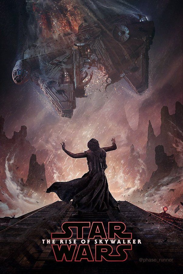 Pixalry Star Wars The Rise Of Skywalker Posters Created By Phase Runner Star Wars Spaceships Star Wars Images Star Wars Tribute