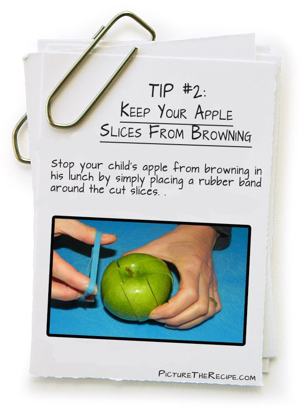 Picture-The-Recipe-Tips--keep sliced apple from turning brown by putting a rubber band around the sliced apple! Who knew...