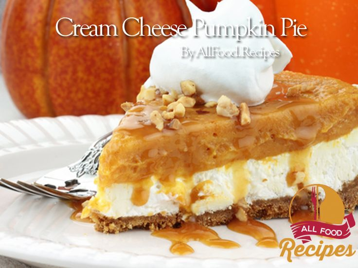 Cream Cheese Pumpkin Pie Fun to make and serve, it has a smooth, silky ...