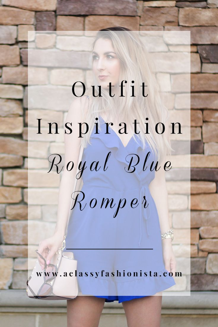 OUTFIT INSPIRATION // ROYAL BLUE ROMPER - A Classy Fashionista