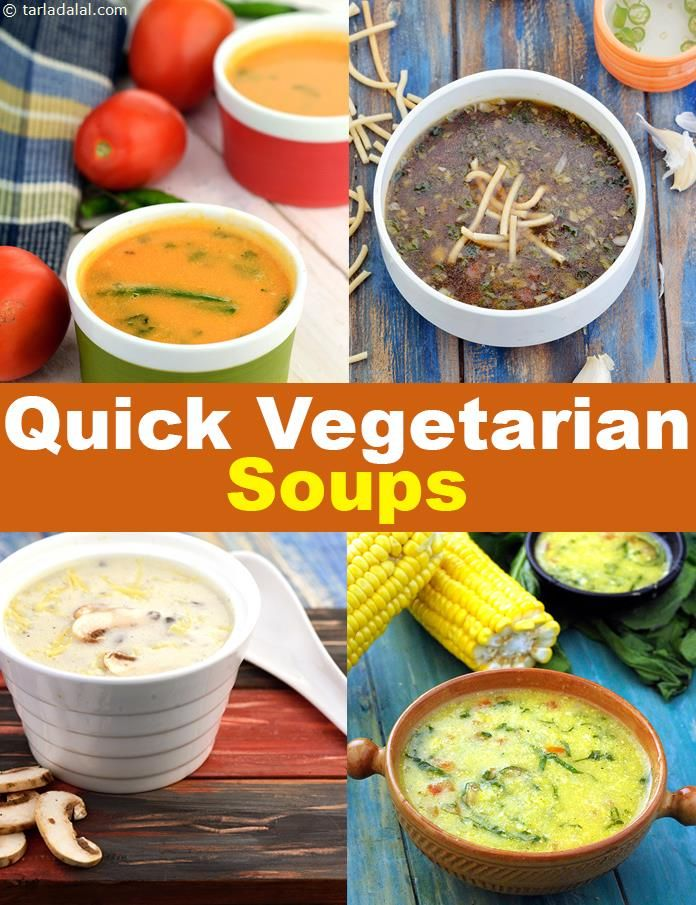 144 Quick Vegetarian Soup Recipes Easy Veg Soups In 2018 Veg