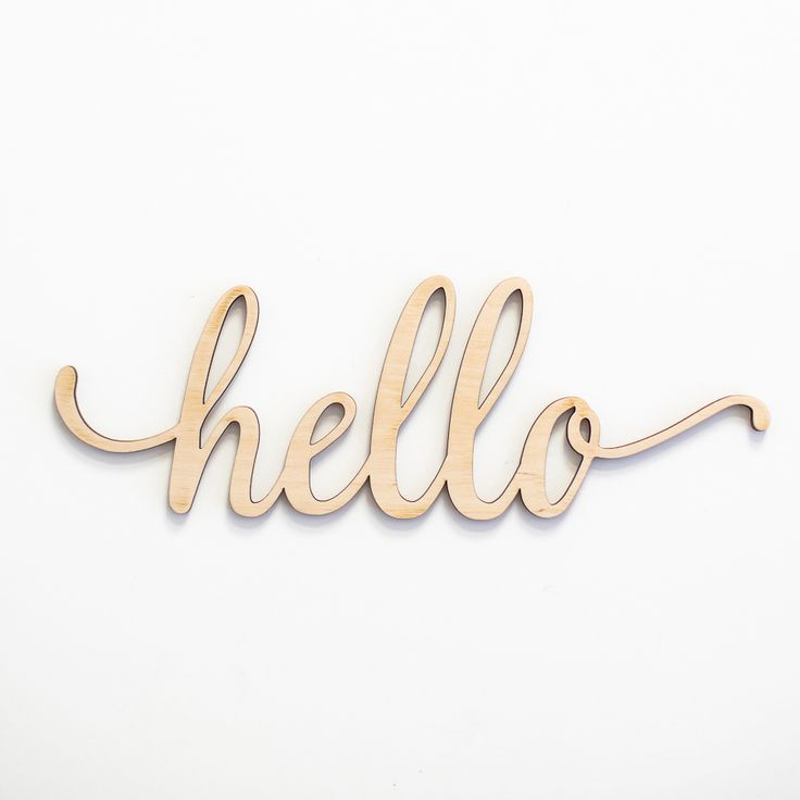 Share for 15% off your purchase!  Script Hello Wood Sign