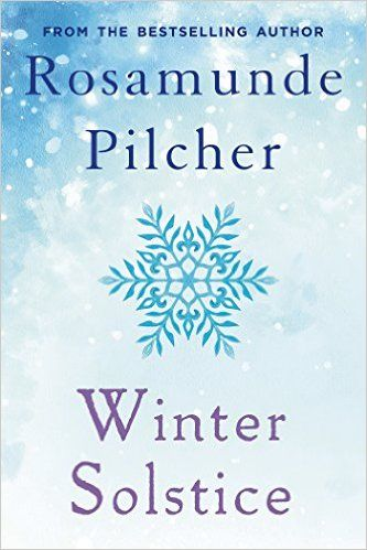 (WANT TO READ) A book you've already read at least once--- Winter Solstice: Rosamunde Pilcher