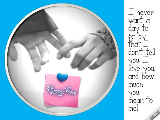 #ILoveYou www.123greetings.com/profile/bebestarr #holdinghands