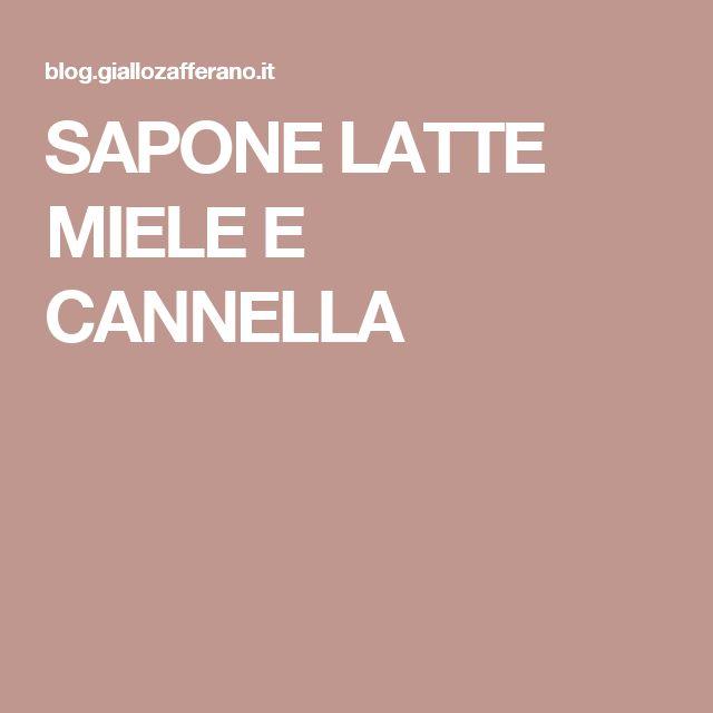SAPONE LATTE MIELE E CANNELLA