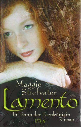 Lamento: Im Bann der Feenkönigin von Maggie Stiefvater http://www.amazon.de/dp/3426283107/ref=cm_sw_r_pi_dp_QlJywb0745J3R