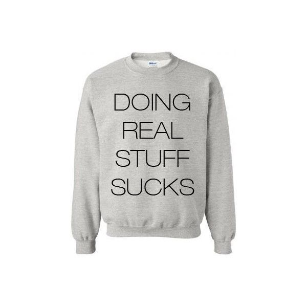 JUSTIN BIEBER Doing Real Stuff Sucks SWEATSHIRT Small-2X Large Highest... (£18) ❤ liked on Polyvore featuring tops, print top, gray top, justin bieber, white vest top and unisex tops
