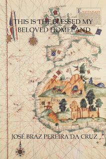 """PEDRO MIGUEL CRUZ´S BLOG: Book """"This is the Blessed My Beloved Homeland"""" by ..."""