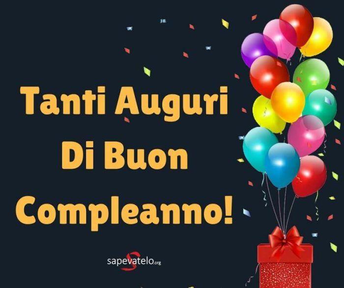 Auguri Di Buon Compleanno Le Frasi E Le Foto Migliori Buon Compleanno Auguri Di Buon Compleanno Compleanno