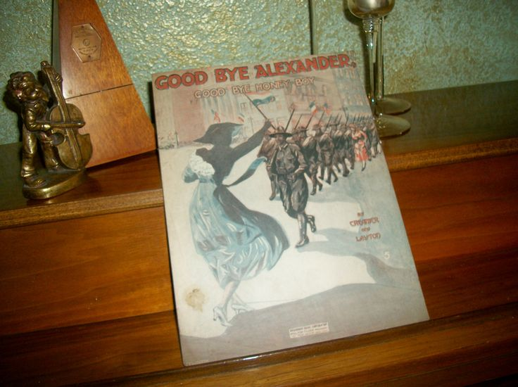Good Bye Alexander Goodbye Honey Boy Antique Sheet Music Vintage 1918 Vocal Piano WWI March Love Song French American Patriotic