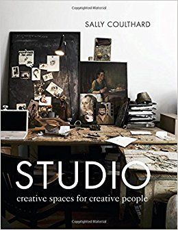 Amazon.com: Studio: Creative Spaces for Creative People (9781910254769): Sally Coulthard: Books
