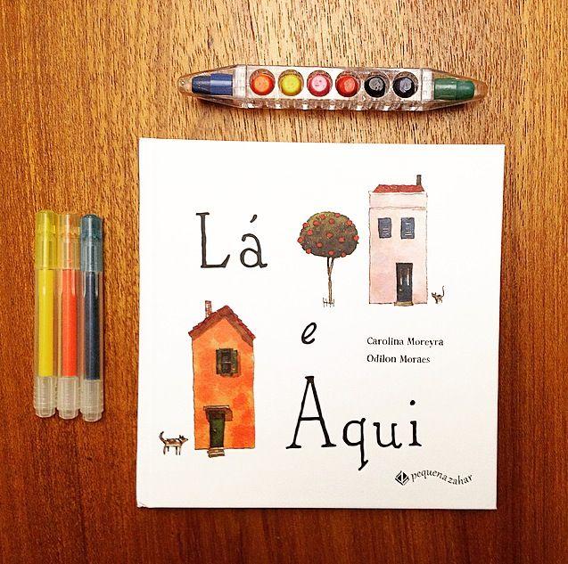 """Em """"Lá e Aqui"""", Carolina Moreyra e Odilon Moraes abordam com rara delicadeza um assunto difícil: a separação dos pais.  Lançado pela editora Pequena Zahar."""