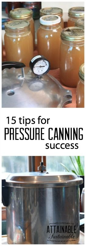 Pressure canning can seem intimidating when you are just learning how to preserve food. Follow these tips and you'll be well on your way to confidently using your pressure canner.