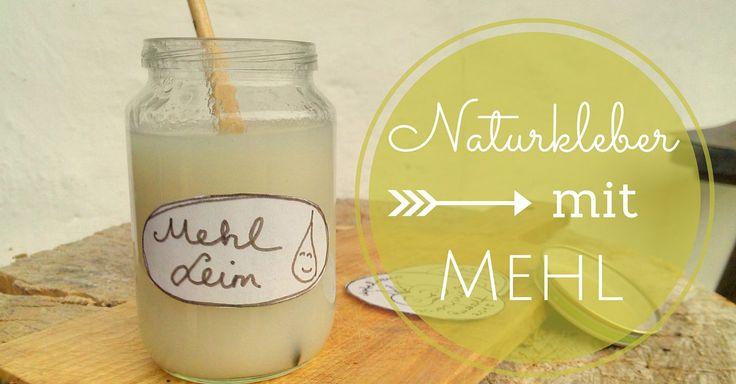 Du willst wissen wie man Naturkleber in nur 5 Minuten aus Mehl herstellt? Das geht ganz leicht!