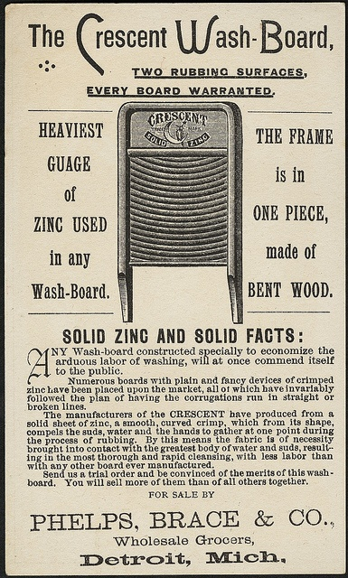 Crescent Wash-Board, solid zinc and one-piece bent wood.  Ad for Phelps, Brace & Co., Detroit, MI