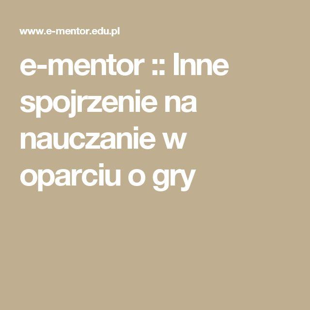 e-mentor :: Inne spojrzenie na nauczanie w oparciu o gry