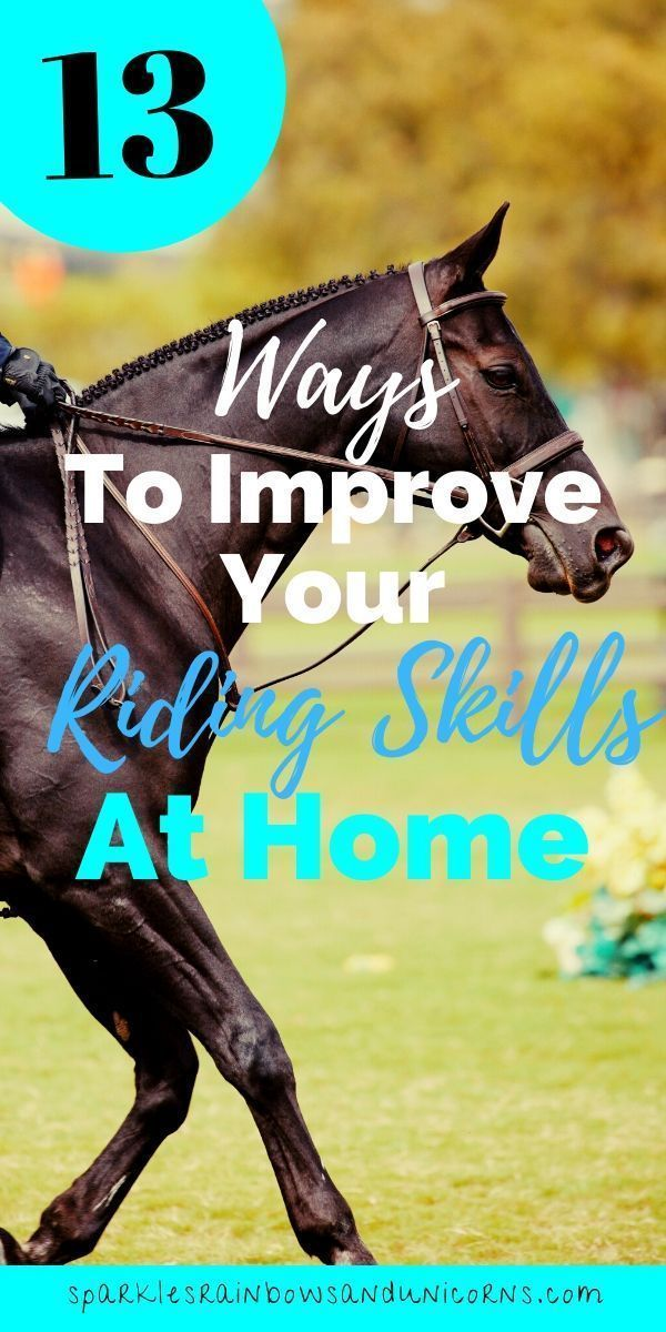How You Can Improve Your Riding Skills Without A Horse In 2020 Horseback Riding Tips Horseback Riding Lessons Horseback Riding