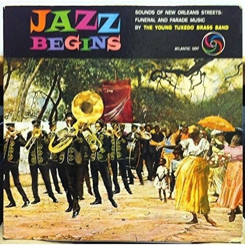 THE YOUNG TUXEDO BRASS BAND--JAZZ BEGINS