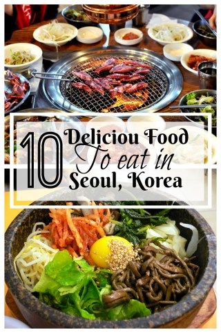 Definitely have to put these 10 delicious food on the list for traveling in Seoul!