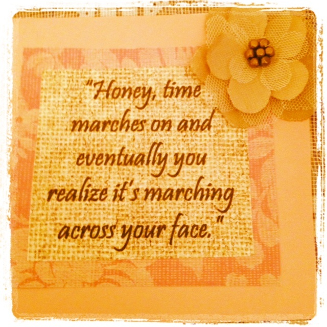 """A favorite Steel Magnolias quote on """"blush and bashful"""" scrapbooking paper with a burlap flower."""