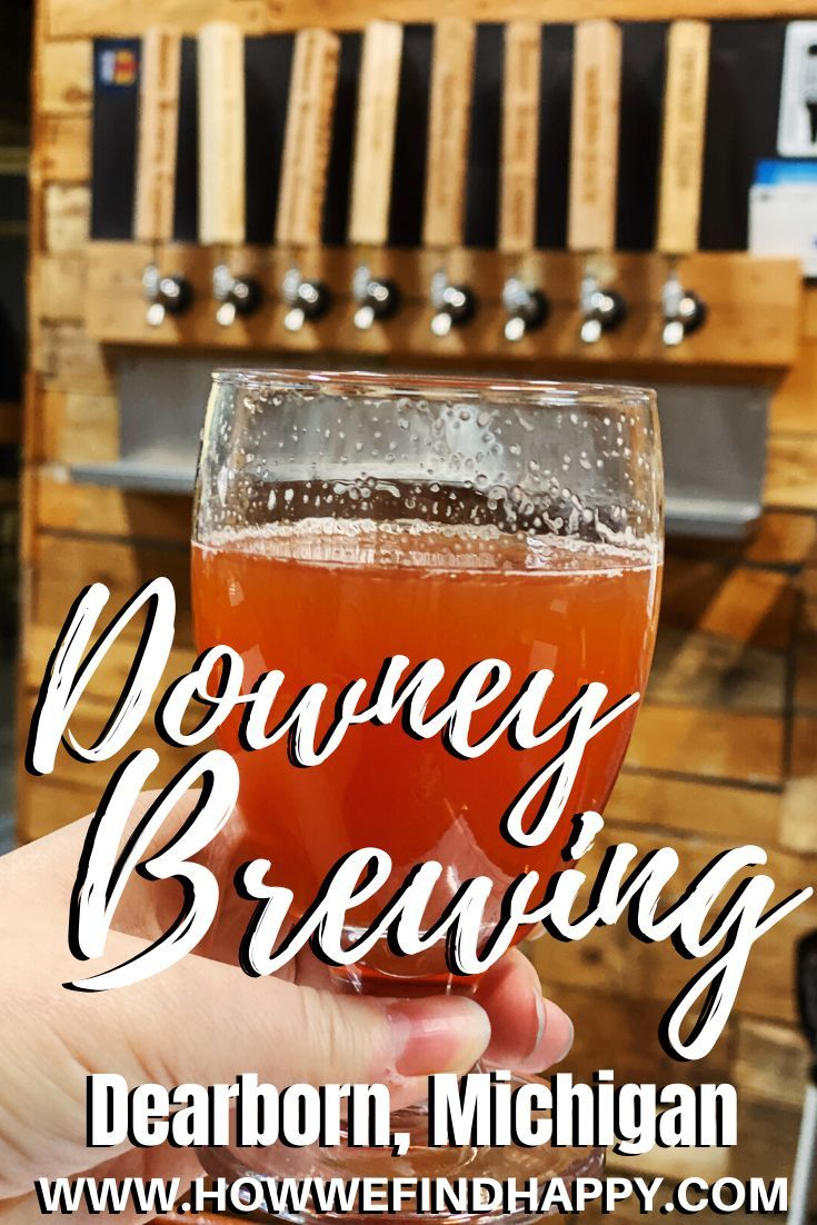 Downey Brewing Company Review How We Find Happy In 2020 Foodie Travel Brewing Brewery