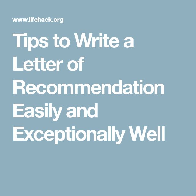 Tips to Write a Letter of Recommendation Easily and Exceptionally Well