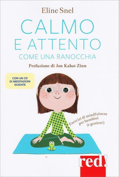 Eline Snel - Esercizi di Mindfulness per bambini (e genitori) - ★★★★★