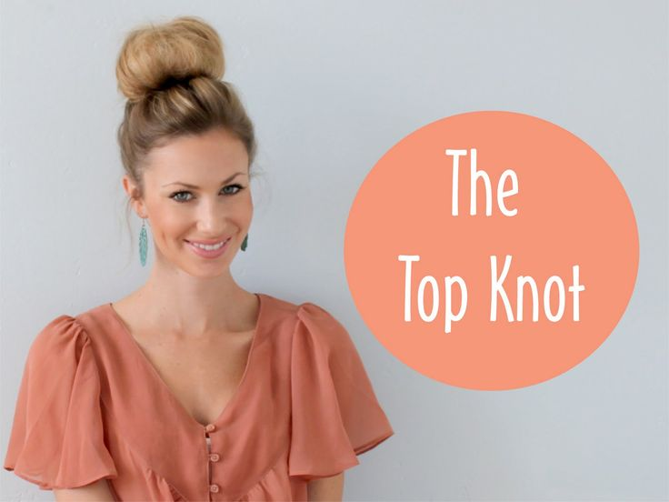 Top Knot Bun ~ Hair Tutorial - easy steps to creating this fun hairstyle