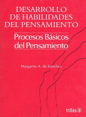 DESARROLLO DE HABILIDADES DEL PENSAMIENTO PROCESOS BASICOS D