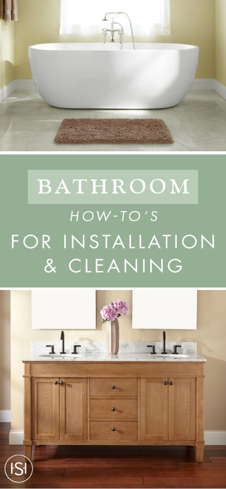 Check Out These Bathroom How Tou0027s From Signature Hardware To Learn About  Everything From Installation
