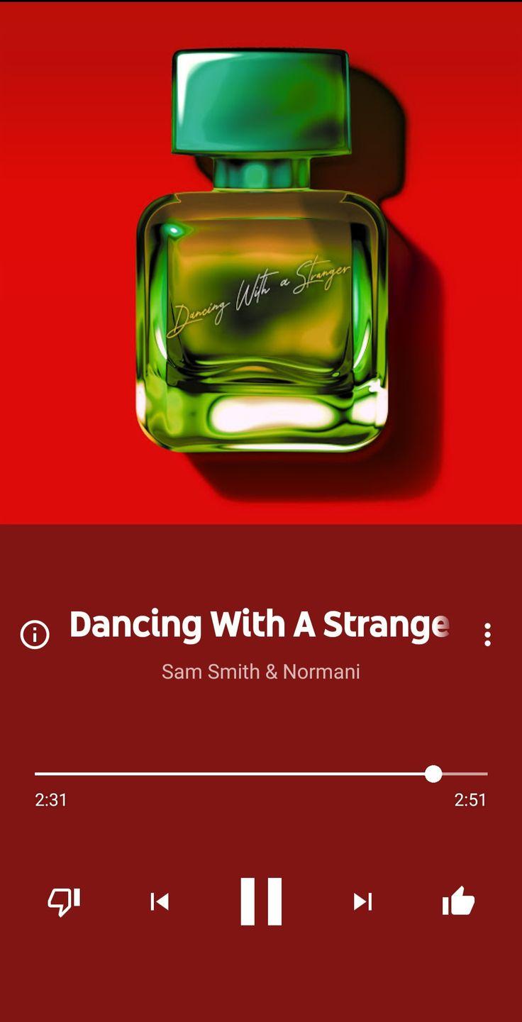 Dancing With A Stranger di 2020 Lirik musik, Lagu