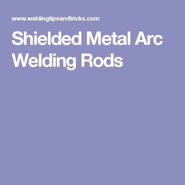 Shielded Metal Arc Welding Rods