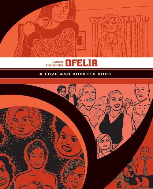 The Love and Rockets Library: Ofelia (series design by Jacob Covey) http://www.fantagraphics.com/browse-shop/love-and-rockets-library-palomar-luba-book-5-ofelia-pre-order--2.html