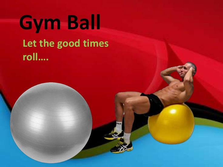 Gymball, Let The Good Times Roll.....http://goo.gl/lh7dWO