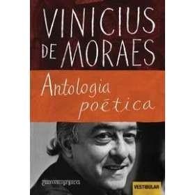 Antologia Poética - Vinicius de Moras - Literatura Brasileira