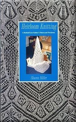 Книга Heirloom Knitting — Ажурные узоры для шалей