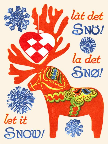 """let it snø"" - scandinavian-inspired print by rick allen for the kenspeckle letterpress; never too early for wintery daydreams"