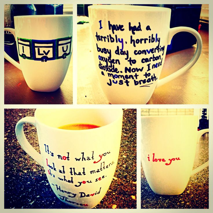 Sharpie mugs. We made them for each other