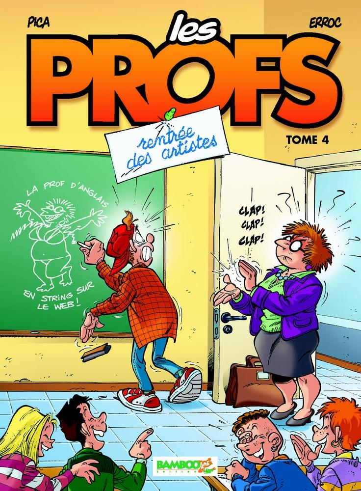 Les Profs Tome 4 Rentrée des artistes